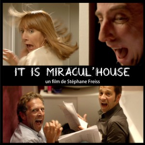 It Is Miracul'House